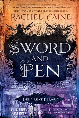 Book Review: Sword and Pen, the 5th and final book in The Great Library series by Rachel Caine