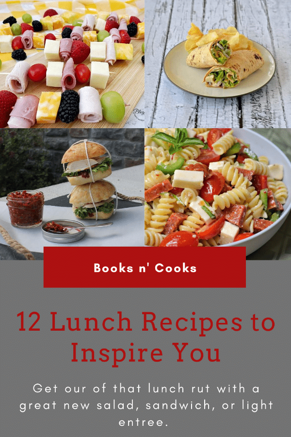 12 Lunch Recipes to Inspire You - pictured is a Chicken Caesar Lettuce Wrap on a Plate, Pizza Pasta Salad in a Bowl, BBQ Chicken & Veggie Pasta Salad in a Bowl, and Meat, Cheese and Veggie Kabobs on toothpicks