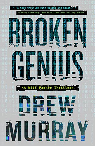 Book Review of the mystery-suspense novel, Broken Genius by Drew Murray
